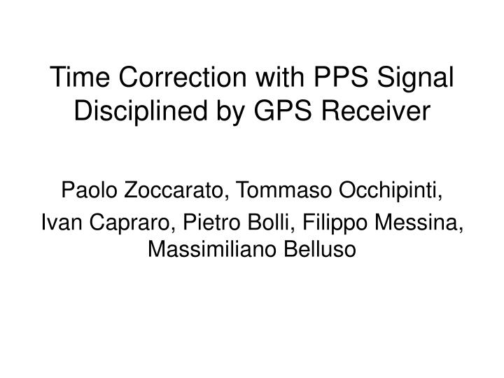 time correction with pps signal disciplined by gps receiver