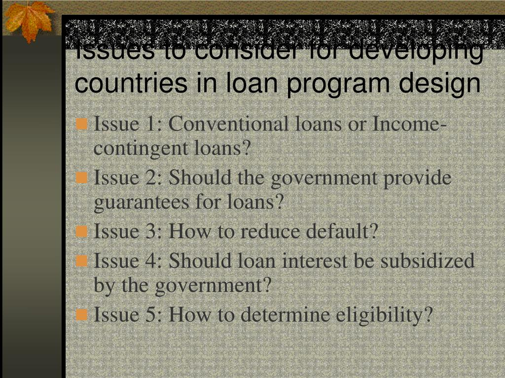 Issues to consider for developing countries in loan program design