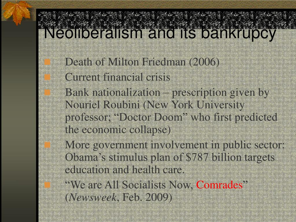 Neoliberalism and its bankrupcy