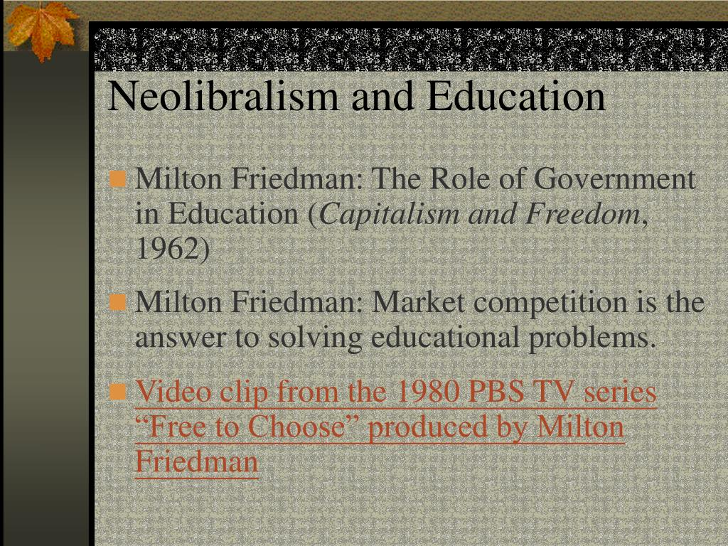 Neolibralism and Education