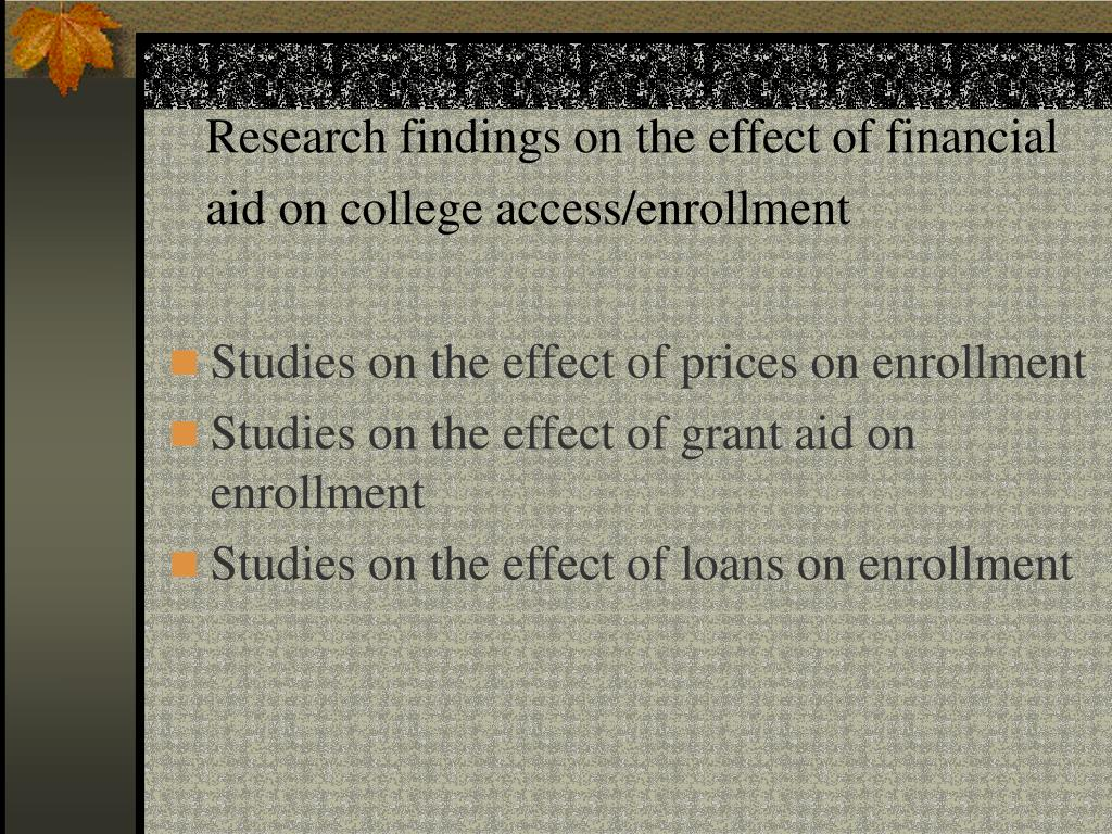 Research findings on the effect of financial aid on college access/enrollment
