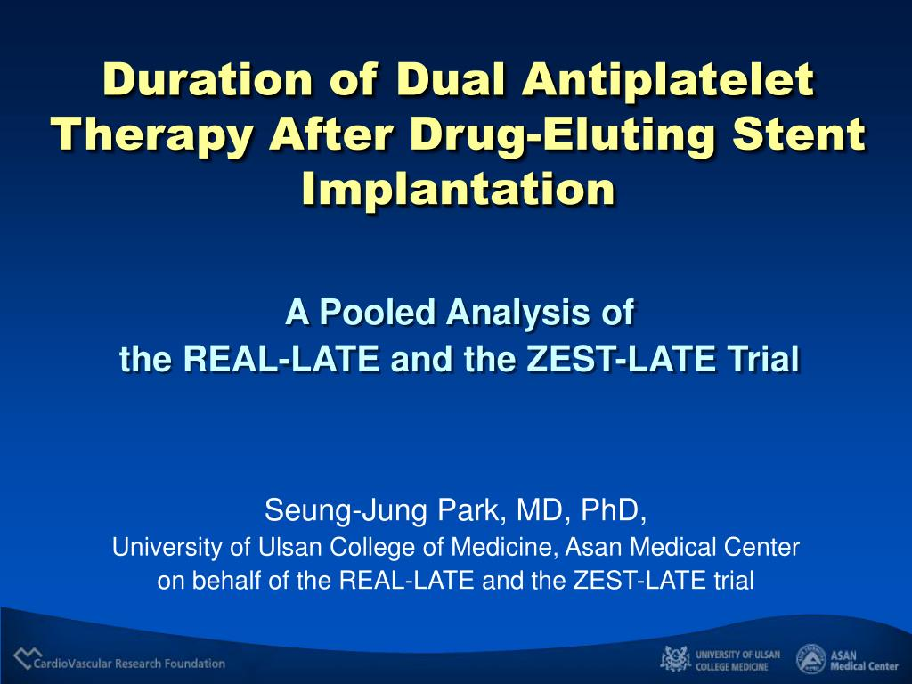 Duration of Dual Antiplatelet Therapy After Drug-Eluting Stent Implantation