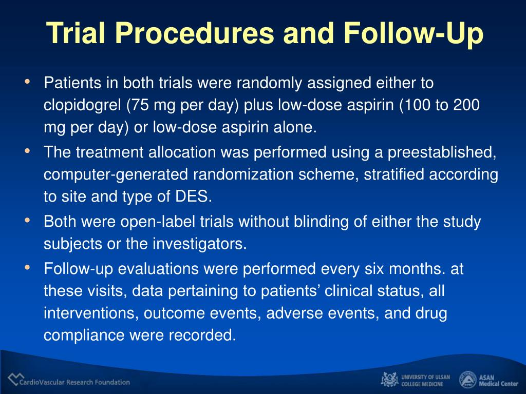 Trial Procedures and Follow-Up