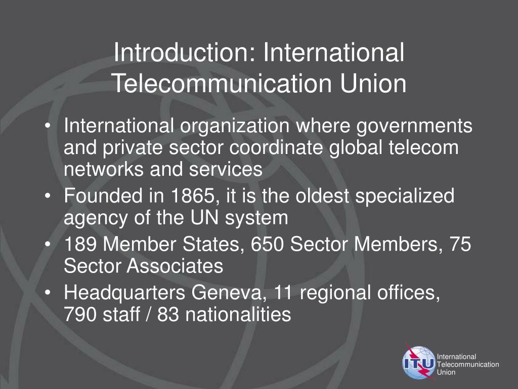 Introduction: International Telecommunication Union