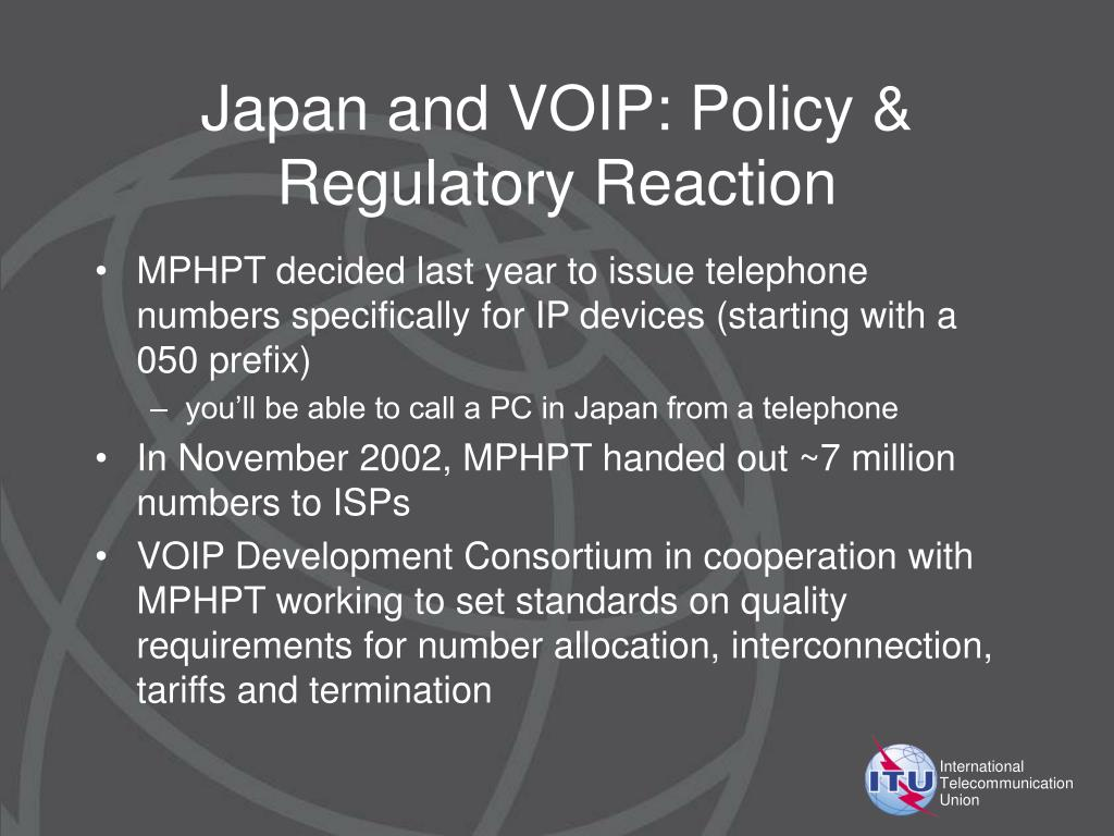 Japan and VOIP: Policy & Regulatory Reaction
