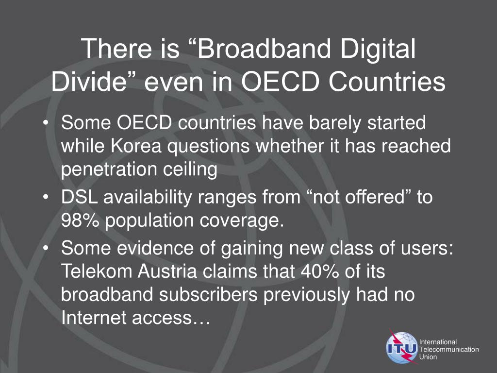 """There is """"Broadband Digital Divide"""" even in OECD Countries"""