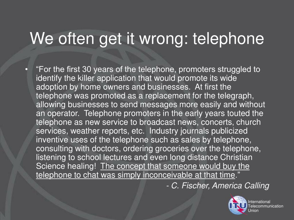 We often get it wrong: telephone