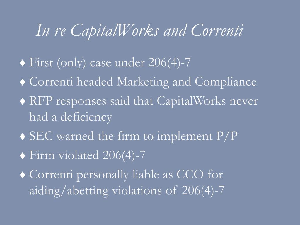 In re CapitalWorks and Correnti