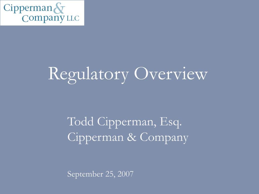 Regulatory Overview