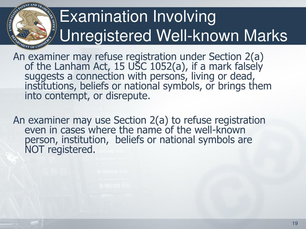 Examination Involving Unregistered Well-known Marks