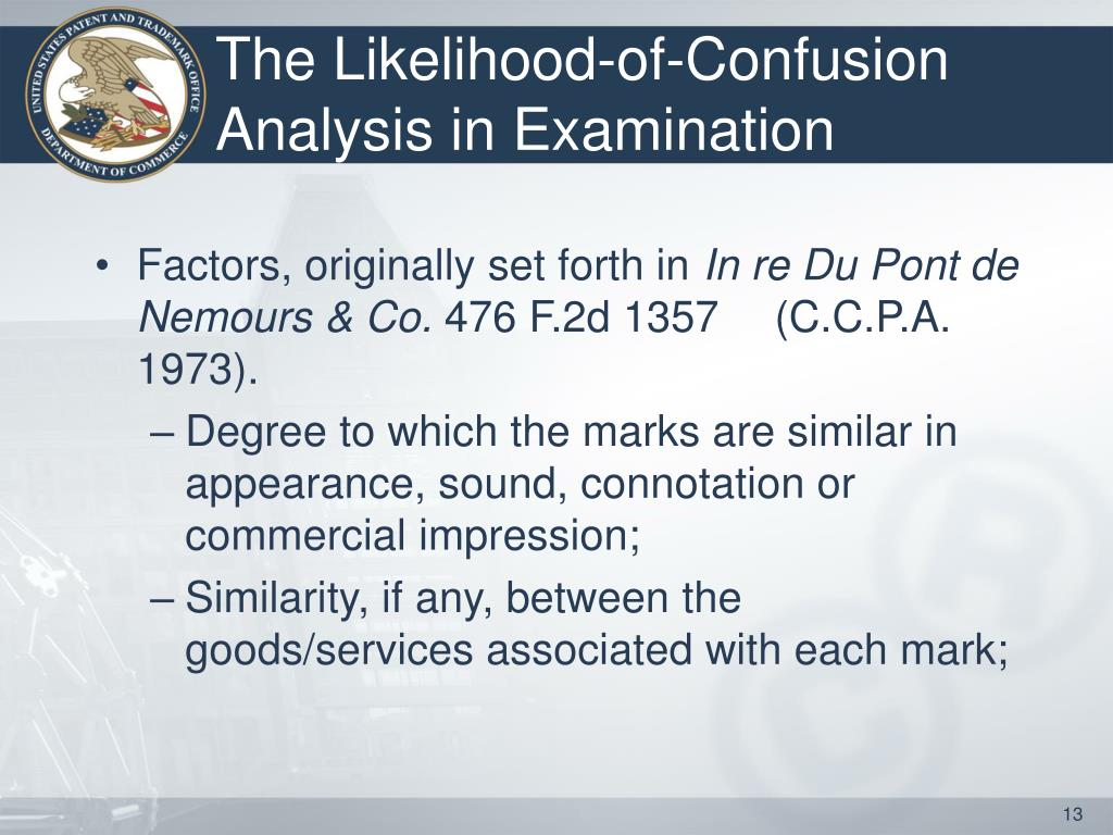 The Likelihood-of-Confusion Analysis in Examination