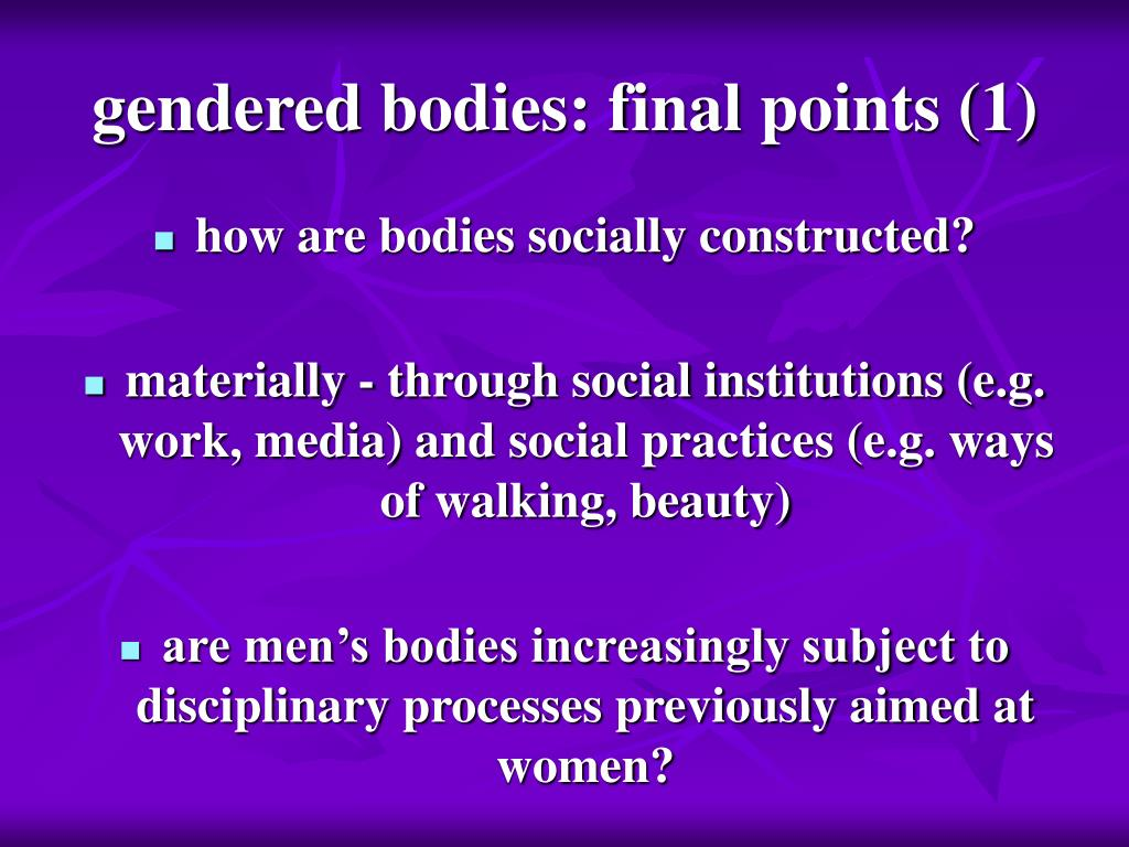 gendered bodies: final points (1)