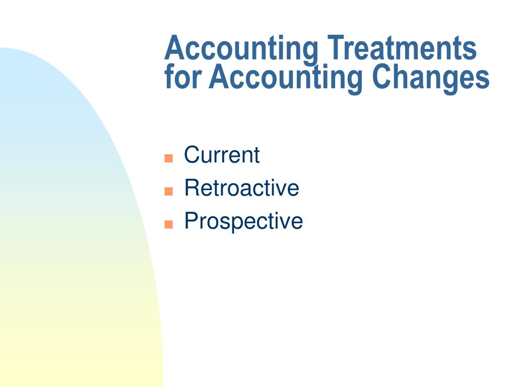 Accounting Treatments for Accounting Changes