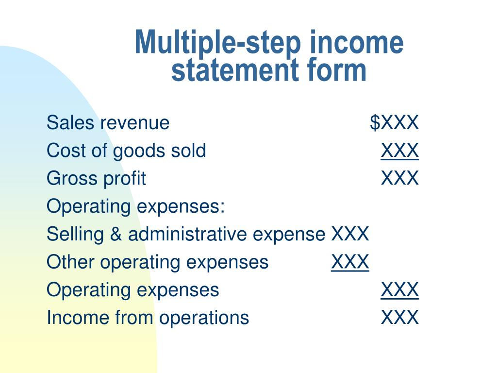Multiple-step income statement form