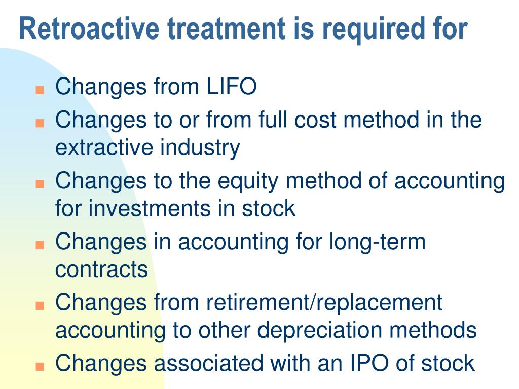 Retroactive treatment is required for
