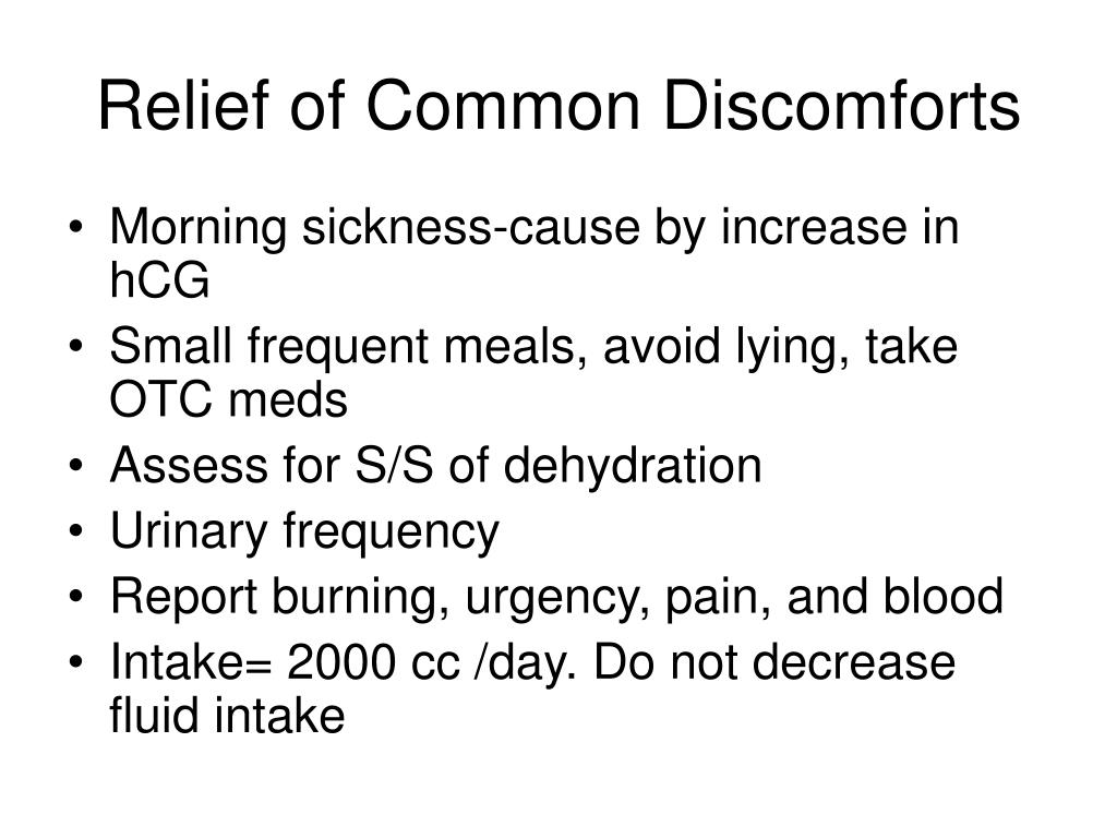 Relief of Common Discomforts