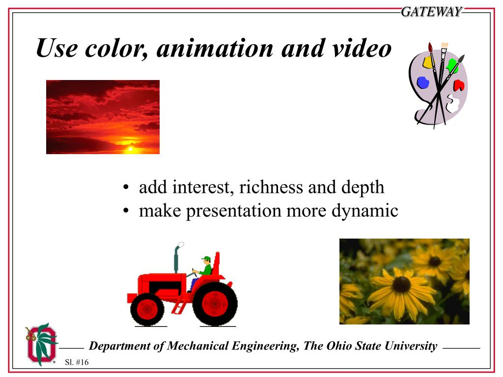 Use color, animation and video