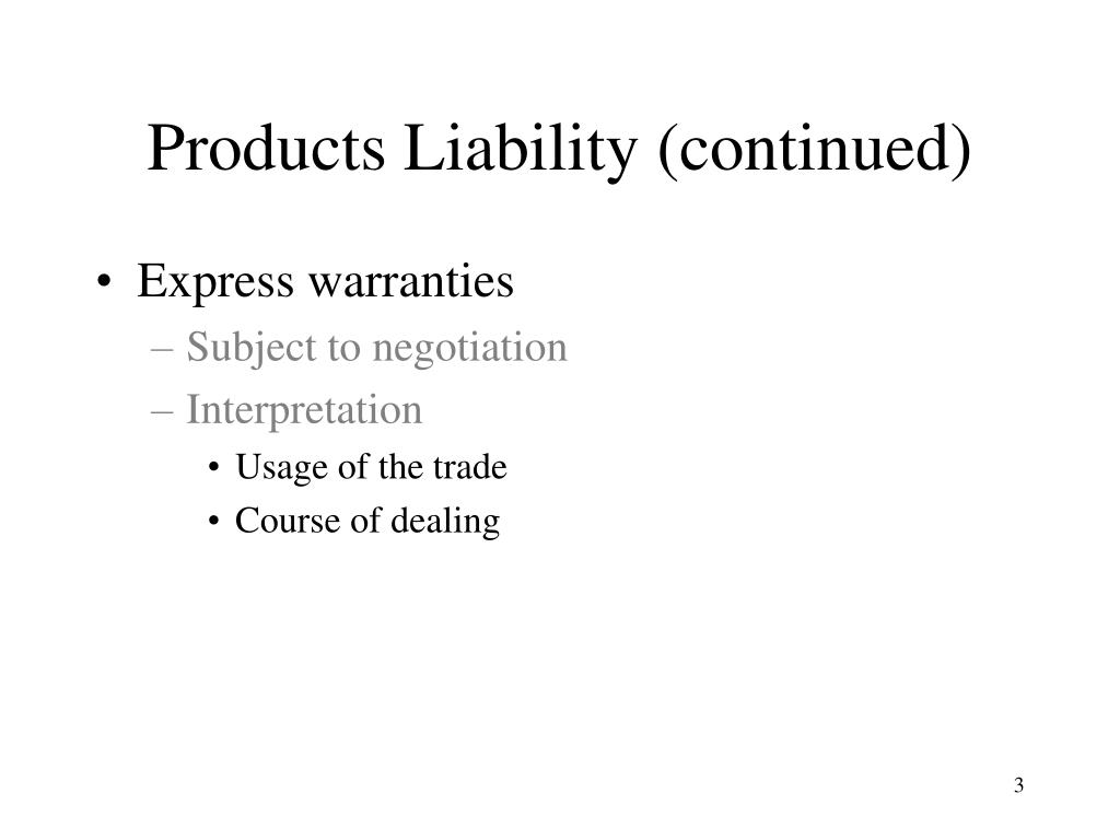 Products Liability (continued)