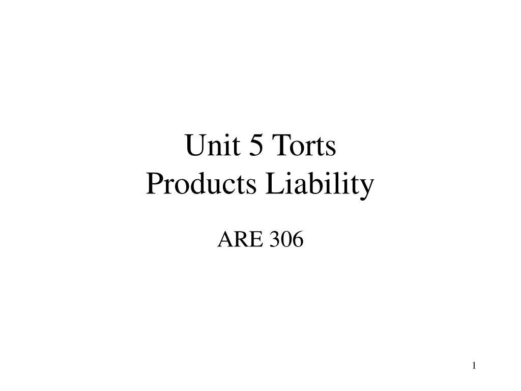 Unit 5 Torts