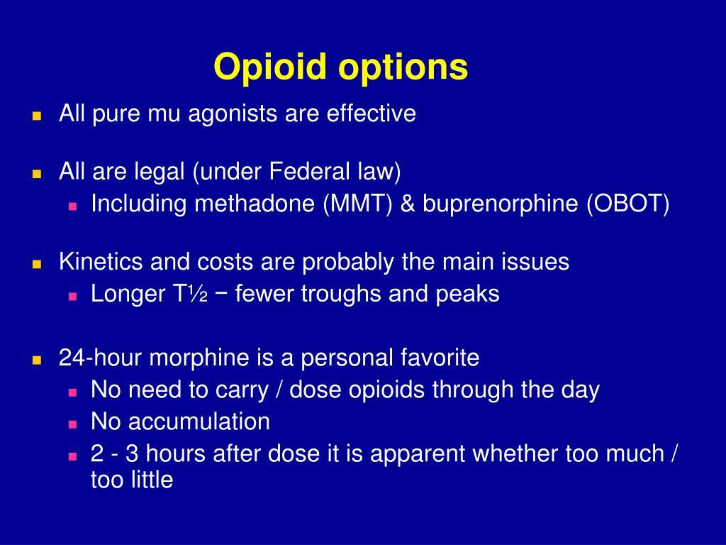 Opioid options