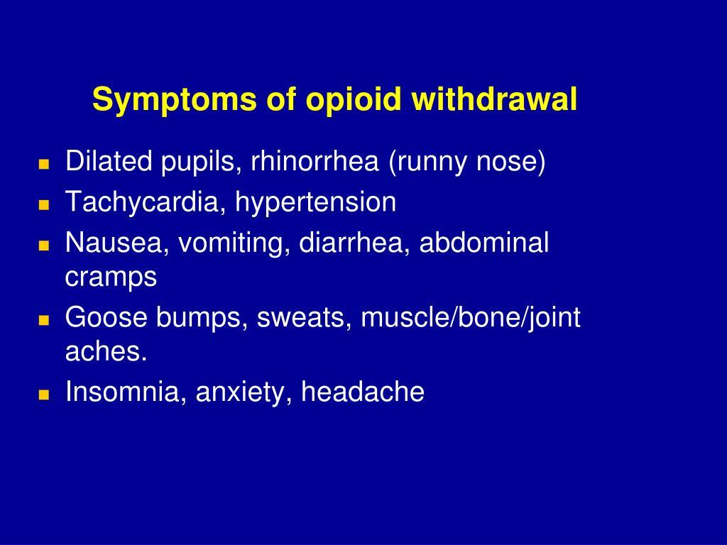 Symptoms of opioid withdrawal