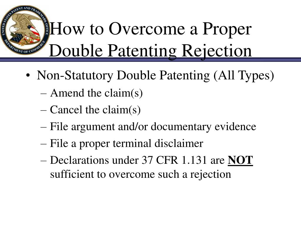 How to Overcome a Proper Double Patenting Rejection