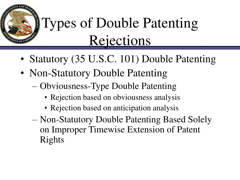 Types of Double Patenting Rejections