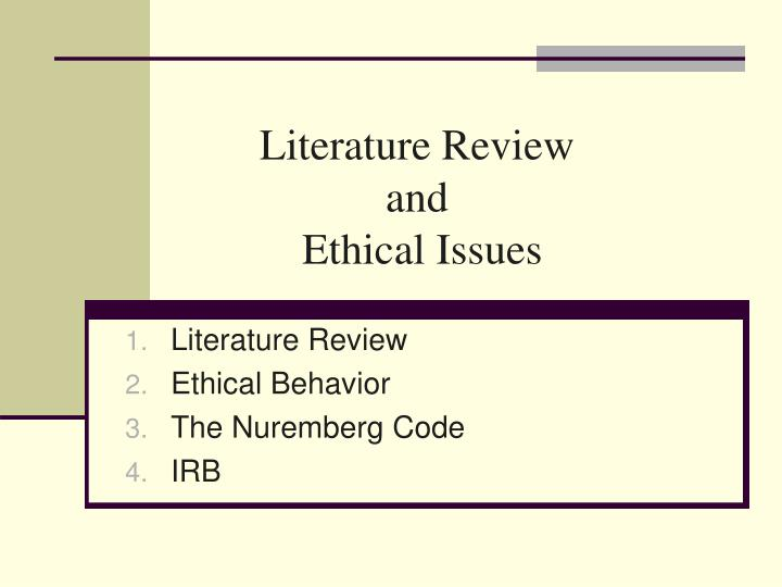 Literature review and ethical issues