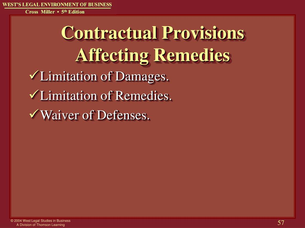 Contractual Provisions Affecting Remedies