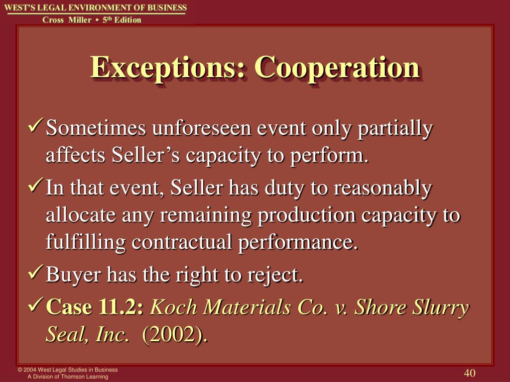 Exceptions: Cooperation