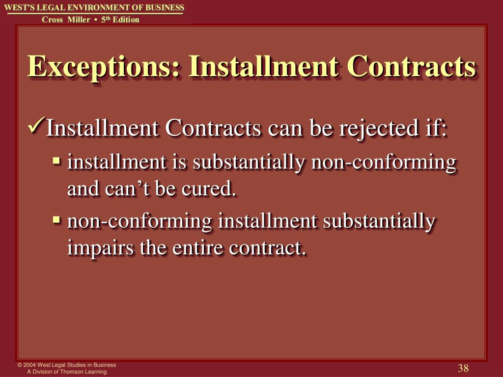 Exceptions: Installment Contracts