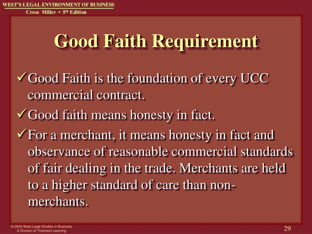 Good Faith Requirement