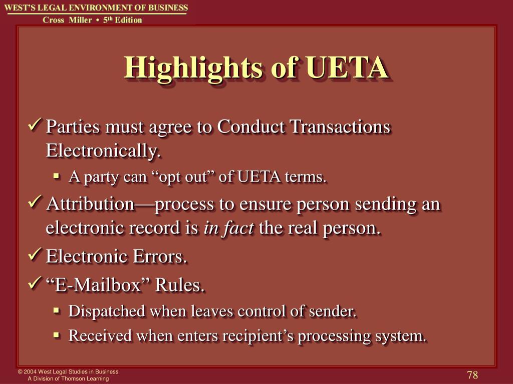 Highlights of UETA