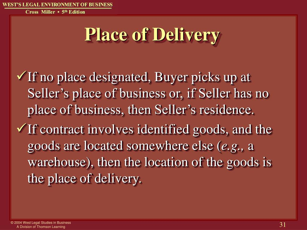 Place of Delivery