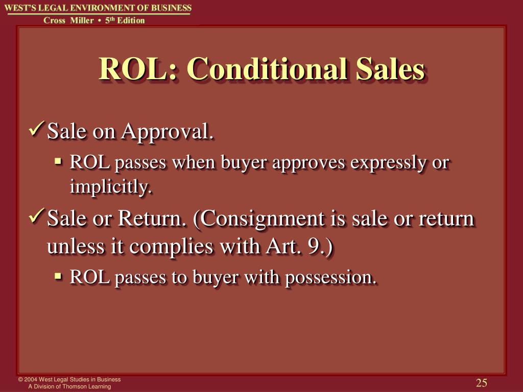 ROL: Conditional Sales