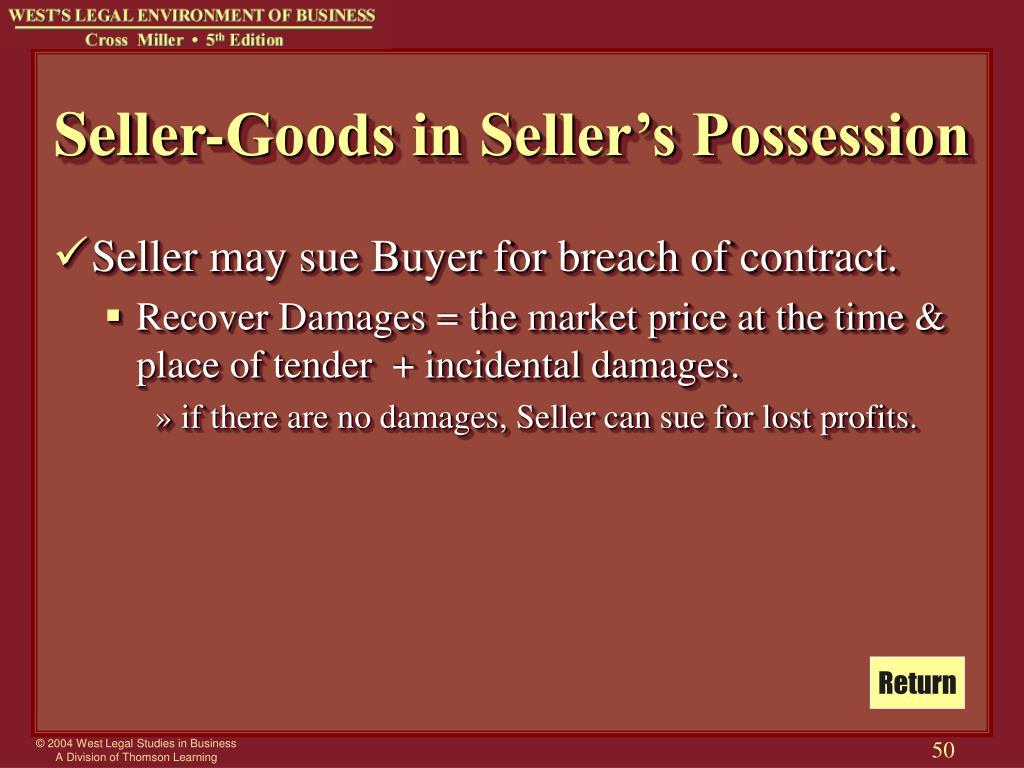 Seller-Goods in Seller's Possession