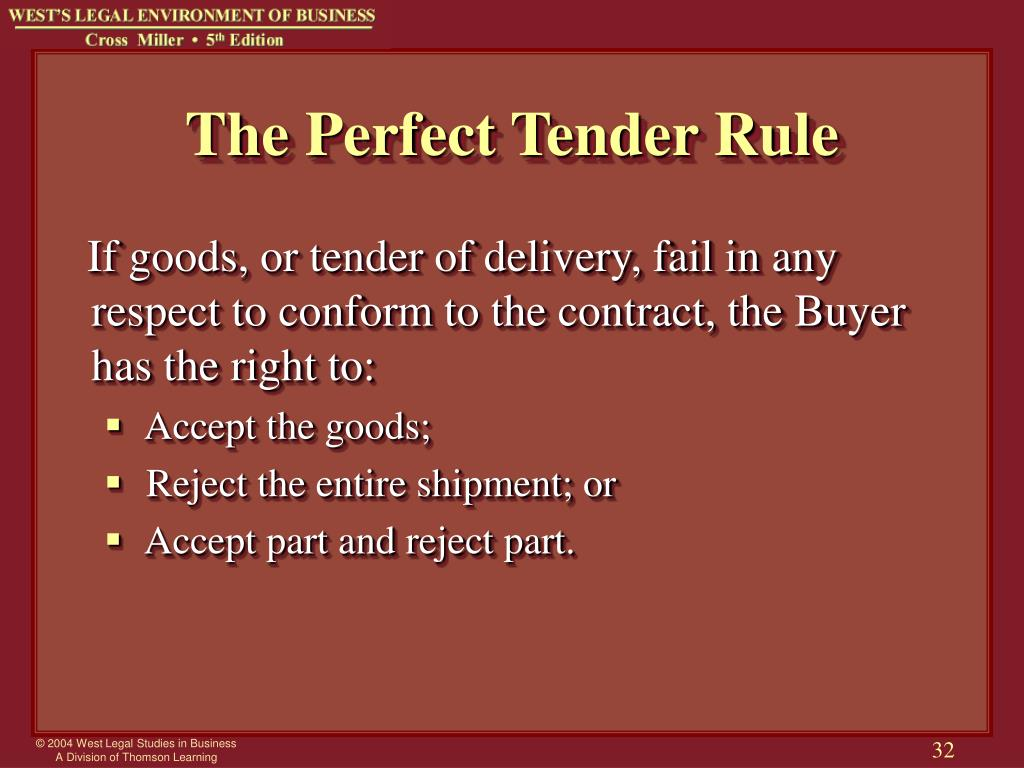The Perfect Tender Rule