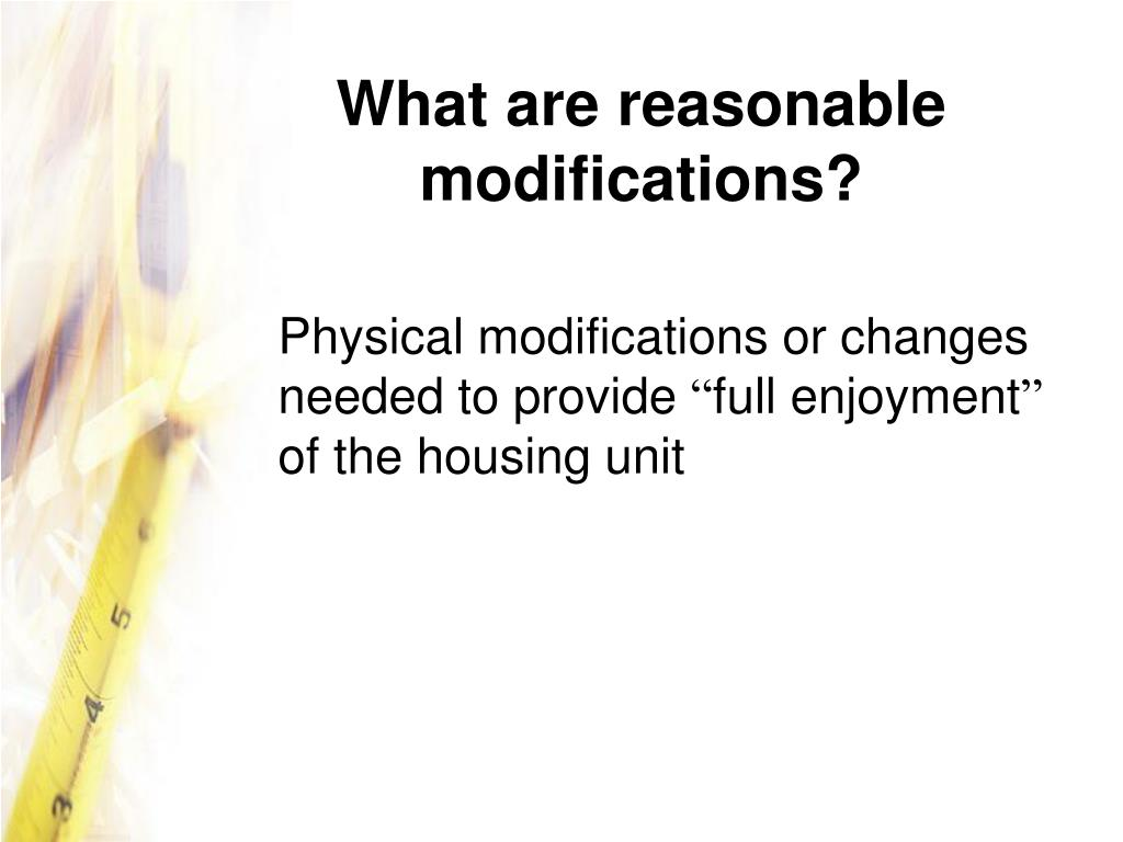 What are reasonable modifications?
