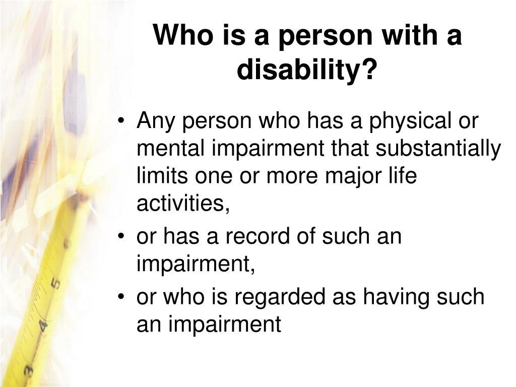 Who is a person with a disability?