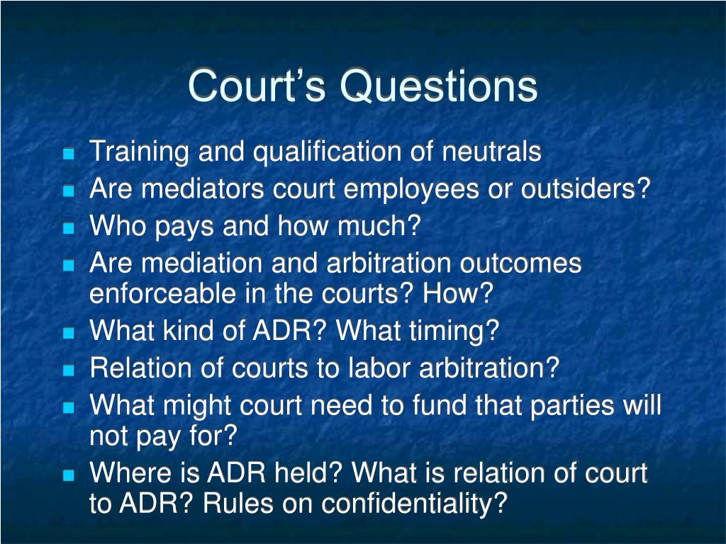 Court's Questions