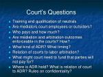 court s questions
