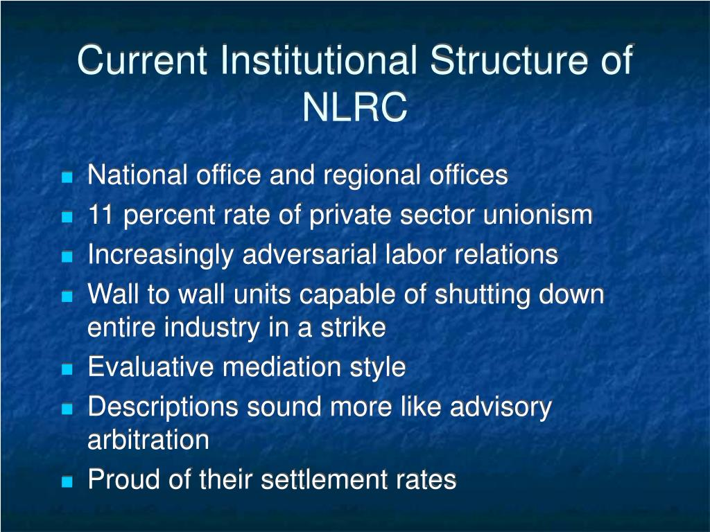 Current Institutional Structure of NLRC