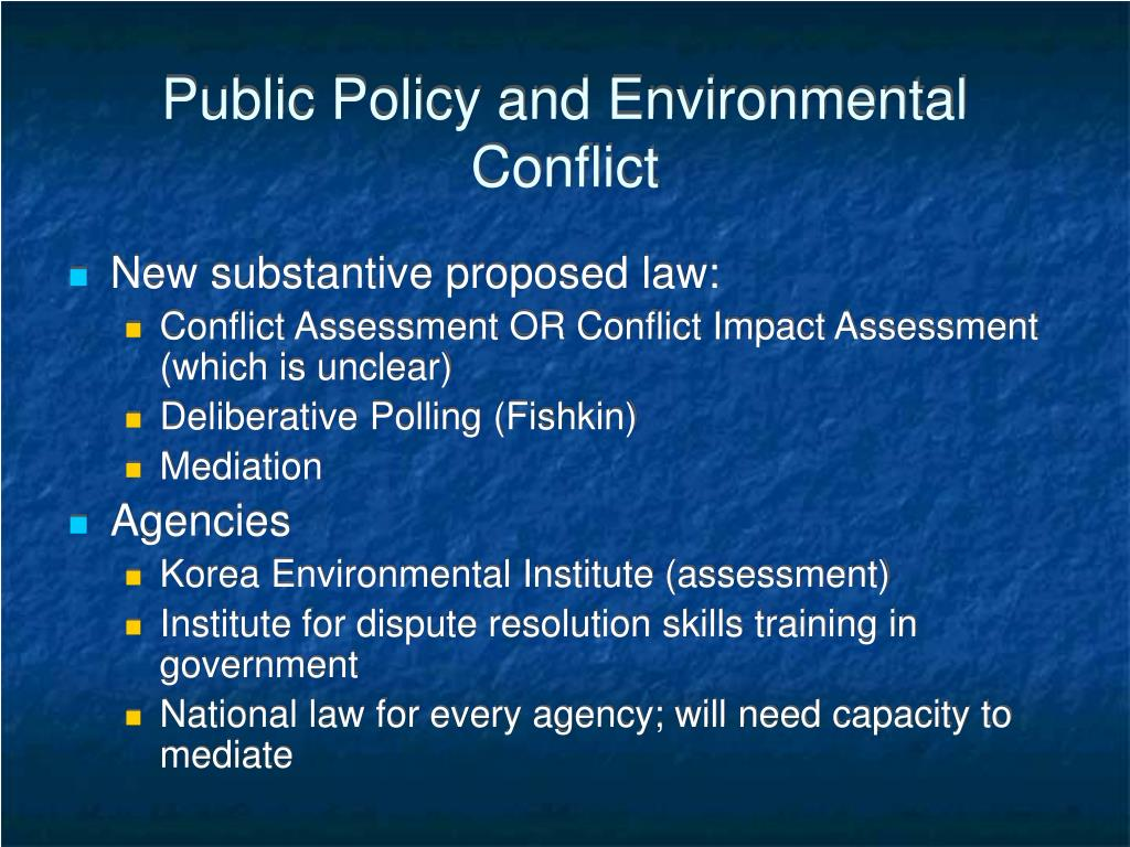 Public Policy and Environmental Conflict
