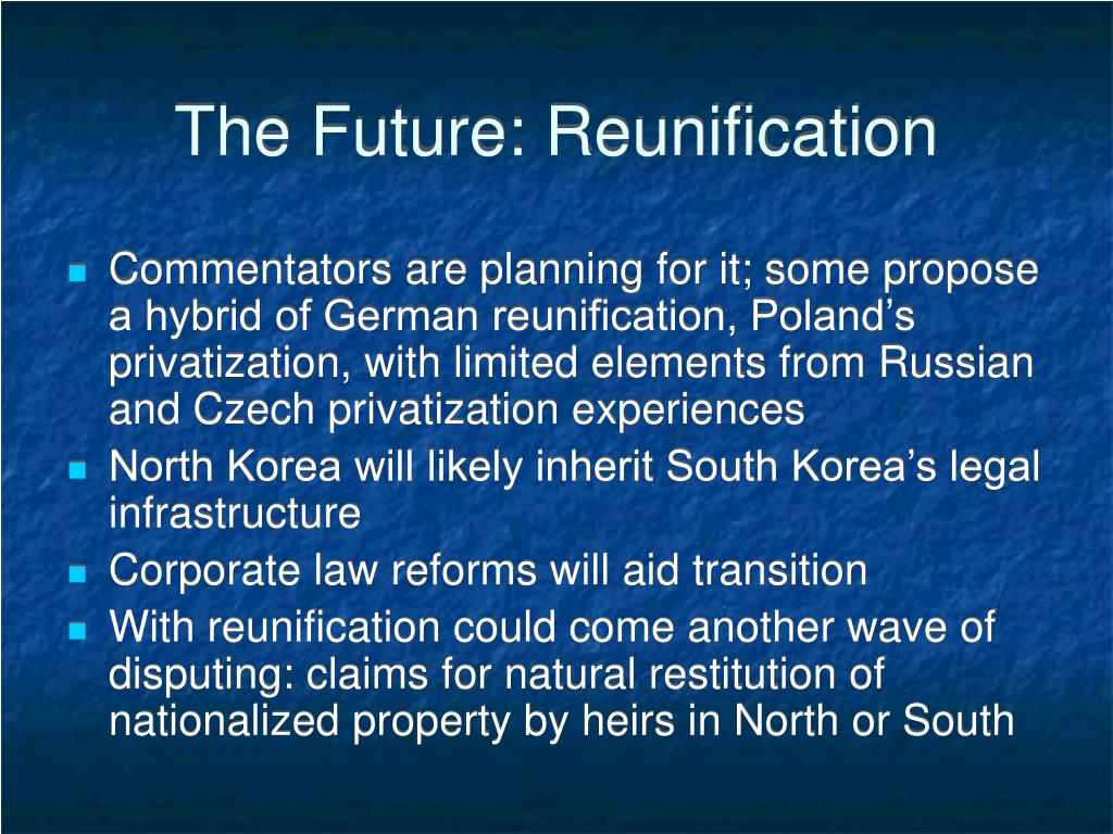 The Future: Reunification