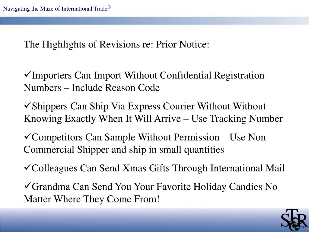 The Highlights of Revisions re: Prior Notice: