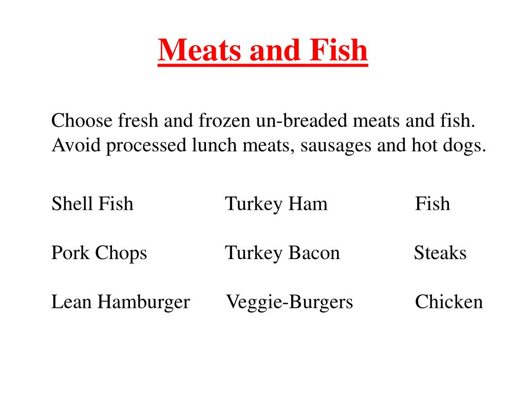 Meats and Fish