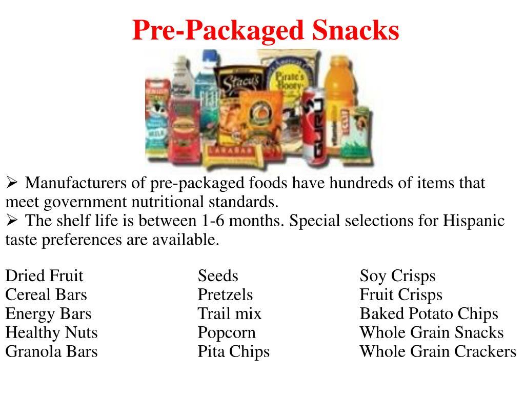 Pre-Packaged Snacks