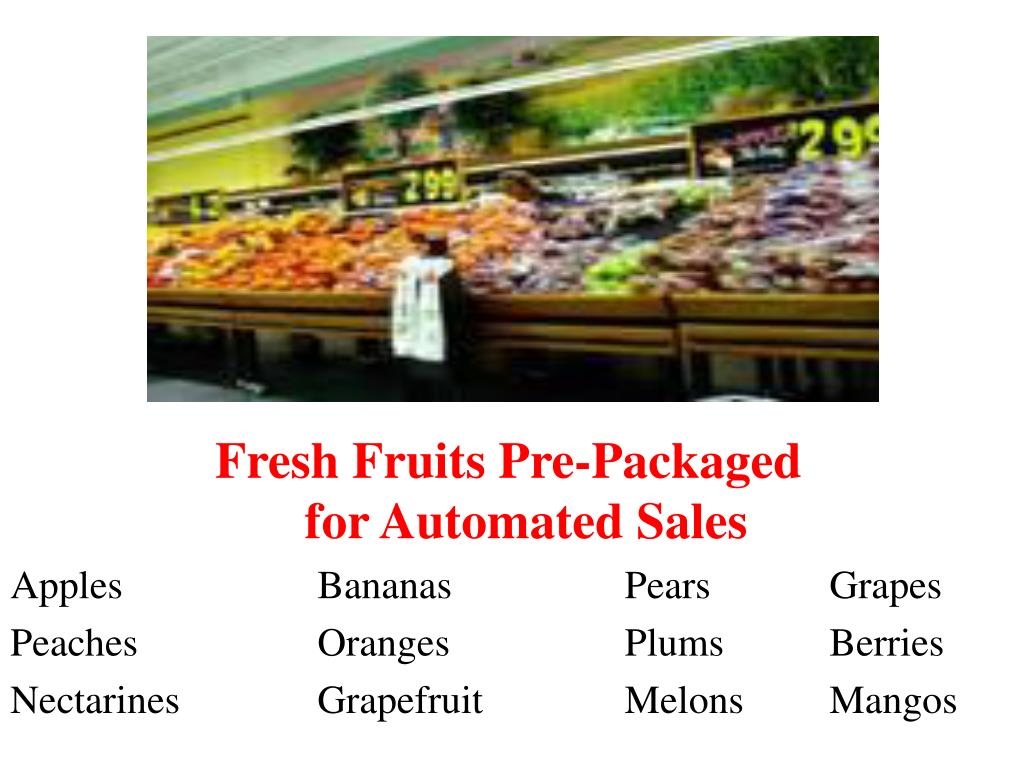 Fresh Fruits Pre-Packaged