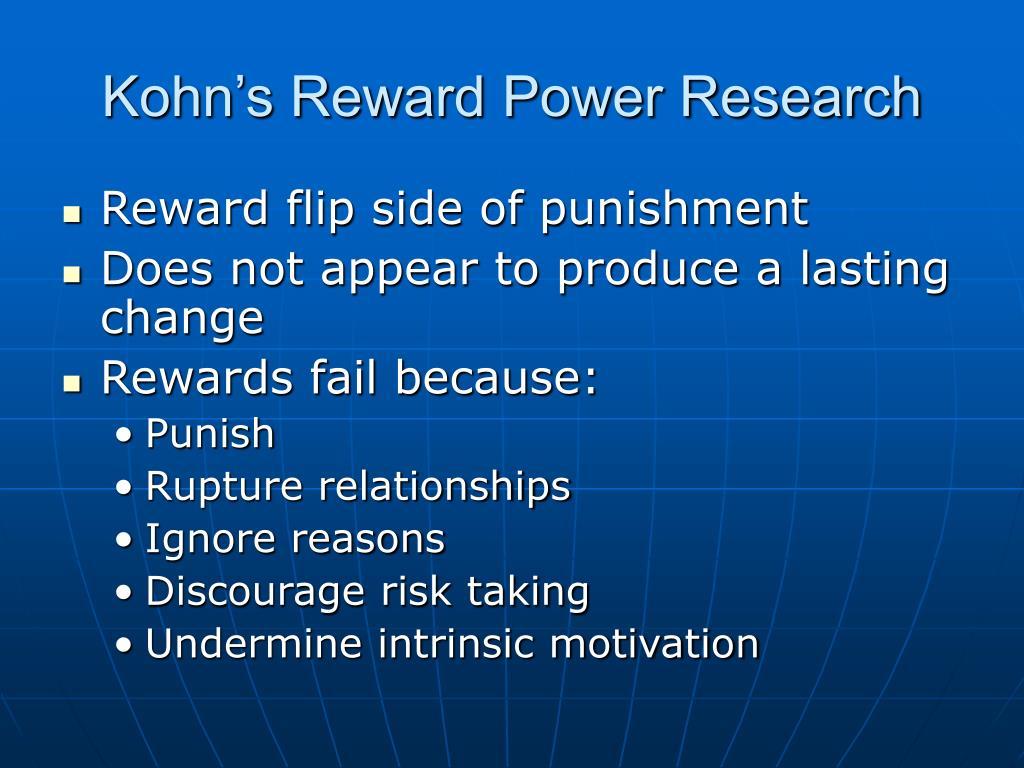 Kohn's Reward Power Research
