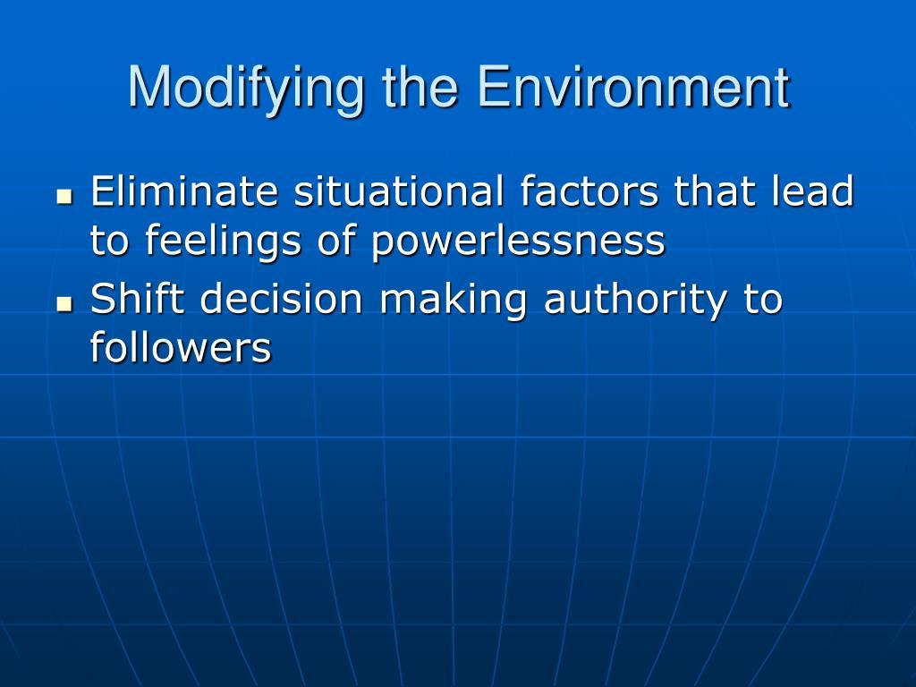 Modifying the Environment